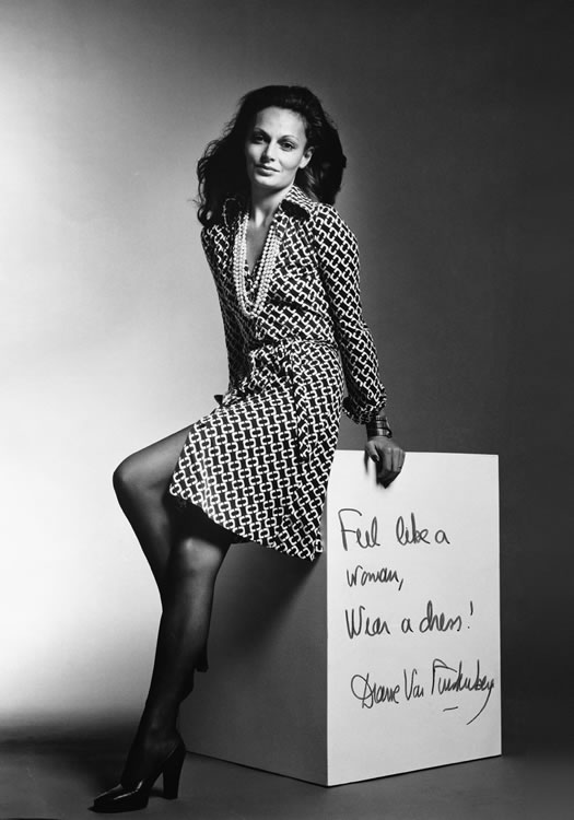 Diane von Furstenberg's first ad campaign in 1972 became her mantra. (Photo by Thomas Whiteside)